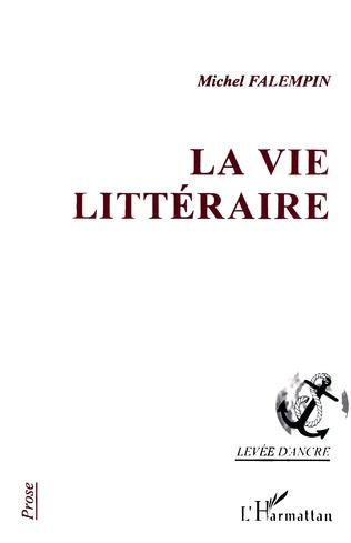 Couverture La vie littéraire