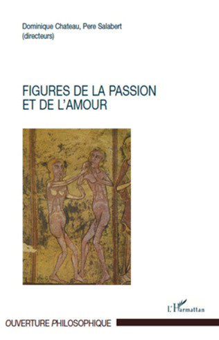 Couverture Figures de la passion et de l'amour