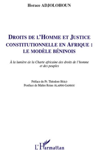 Couverture Droits de l'homme et justice constitutionnelle en Afrique : le modèle béninois