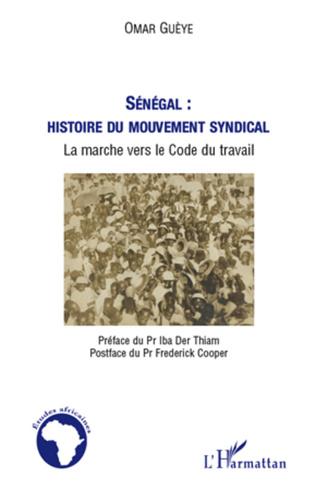 Couverture Sénégal : histoire du mouvement syndical