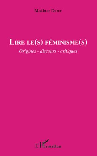 Couverture Lire le(s) féminisme(s)
