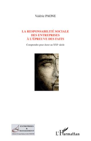 Couverture La responsabilité sociale des entreprises à l'épreuve des faits