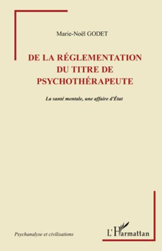 Couverture De la règlementation du titre de psychothérapeute
