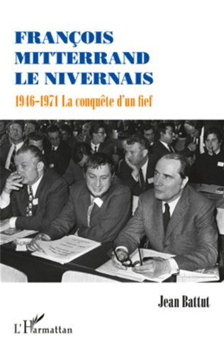 Couverture François Mitterrand le Nivernais