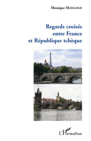 Couverture Regards croisés entre France et République tchèque