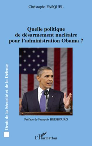 Couverture Quelle politique de désarmement nucléaire pour l'administration Obama ?