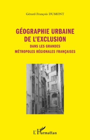 Couverture Géographie urbaine de l'exclusion