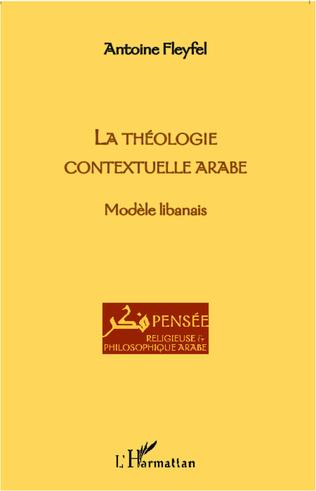 Couverture LA THEOLOGIE CONTEXTUELLE ARABE