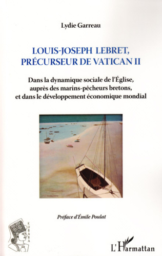 Couverture Louis-Joseph Lebret, précurseur de Vatican II