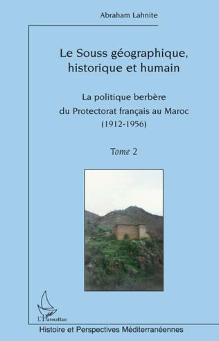 Couverture Le Souss géographique, historique et humain