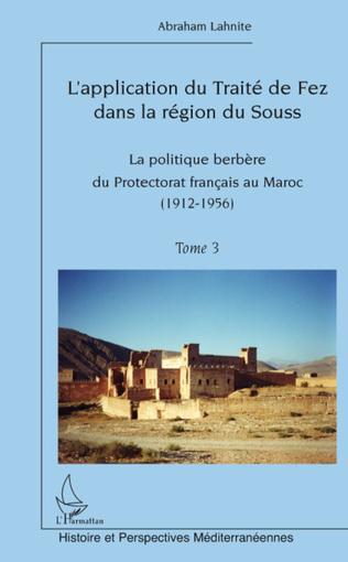 Couverture L'application du Traité de fez dans la région de Souss