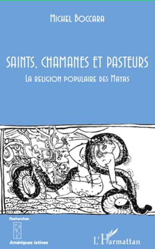 Couverture Saints, chamanes et pasteurs