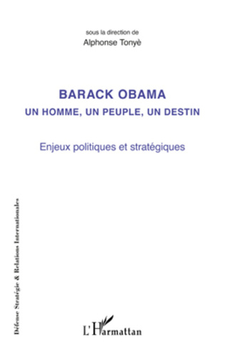Couverture Barack Obama un homme, un peuple, un destin