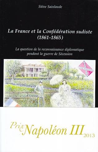 Couverture La France et la Confédération sudiste (1861-1865)