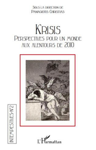 Couverture Krisis. Perspectives pour un monde aux alentours de 2010