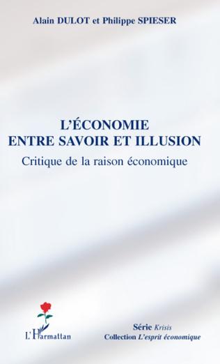 Couverture L'économie entre savoir et illusion