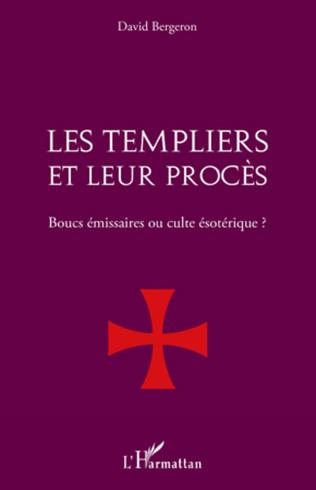 Couverture Les Templiers et leur procès.