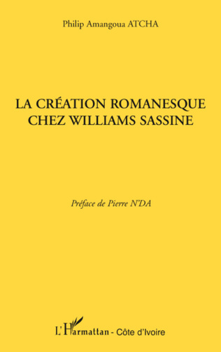 Couverture La création romanesque chez Williams Sassine