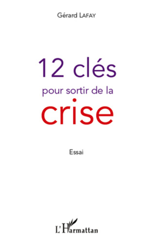 Couverture 12 clés pour sortir de la crise