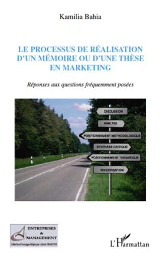 Couverture Processus de réalisation d'un mémoire ou d'une thèse en marketing