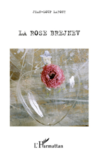 Couverture LA ROSE BREJNEV