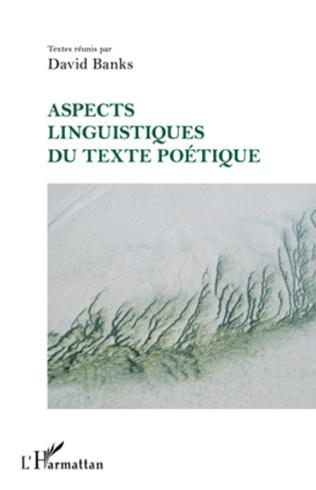 Couverture Aspects linguistiques du texte poétique