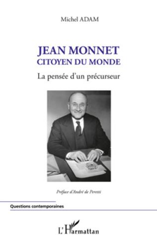 Couverture Jean Monnet citoyen du monde