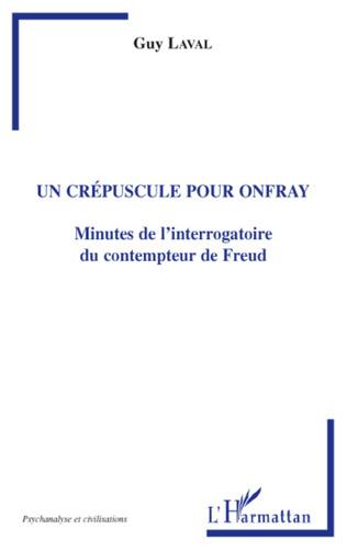 Couverture Un crépuscule pour Onfray