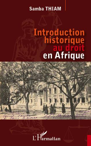 Couverture Introduction historique au droit en Afrique