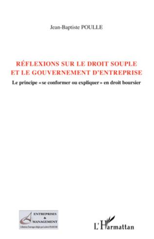 Couverture Réflexions sur le droit souple et le gouvernement d'entreprise