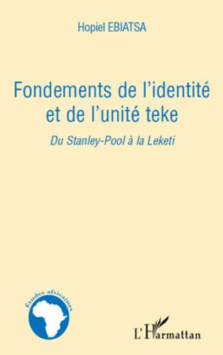 Couverture Fondements de l'identité et de l'unité teke