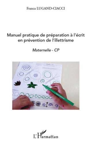 Couverture Manuel pratique de préparation à l'écrit en prévention de l'illettrisme