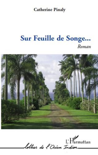 Couverture SUR FEUILLE DE SONGE   ROMAN