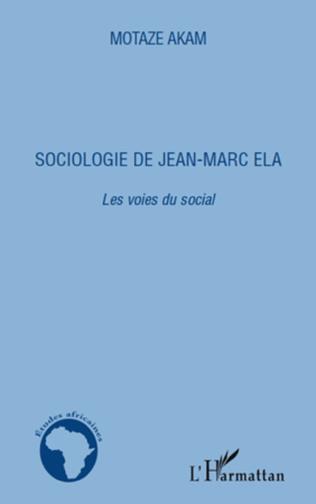 Couverture Sociologie de Jean-Marc Ela. Les voies du social