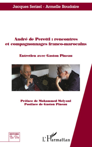 Couverture André de Peretti : rencontres et compagnonnages franco-marocains