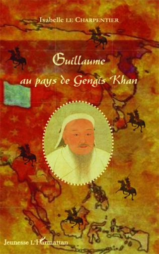 Couverture Guillaume au pays de Gengis Khan