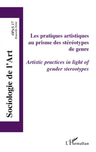 Couverture Les pratiques artistiques au prisme des stéréotypes de genre
