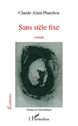 Couverture SANS STELE FIXE ROMAN