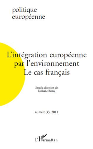 Couverture L'intégration européenne par l'environnement