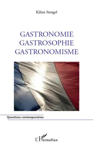 Couverture Gastronomie Gastrosophie Gastronomisme