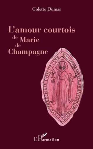Couverture L'amour courtois de Marie de Champagne