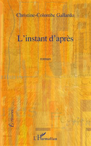Couverture L'INSTANT D'APRES ROMAN
