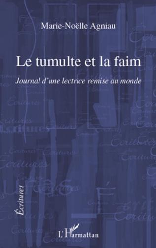 Couverture LE TUMULTE ET LA FAIM JOURNAL D'UNE LECTRICE REMISE AU MONDE