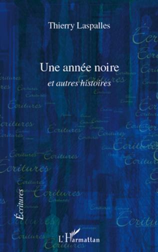 Couverture UNE ANNEE NOIRE ET AUTRES HISTOIRES