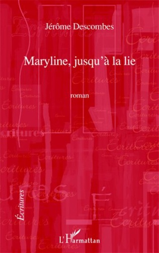 Couverture MARYLINE JUSQU'A LA LIE   ROMAN