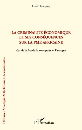 Couverture La criminalité économique et ses conséquences sur la PME africaine