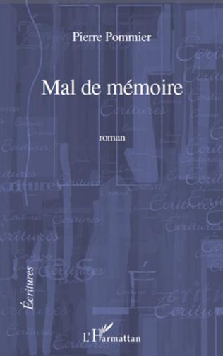 Couverture MAL DE MEMOIRE   ROMAN