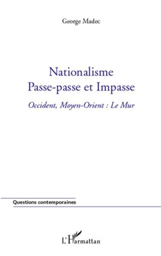 Couverture Nationalisme, passe-passe et impasse