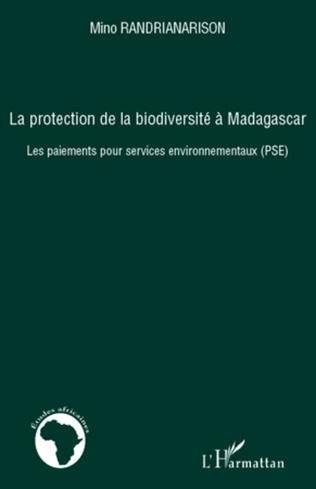 Couverture La protection de la biodiversité à Madagascar
