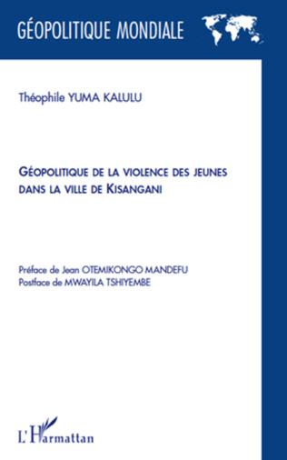 Couverture Géopolitique de la violence des jeunes dans la ville de Kisangani